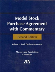 Model Stock Purchase Agreement with Commentary, Multiple copy pack Book