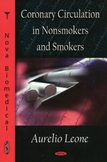 Coronary Circulation in Nonsmokers & Smokers, Hardback Book