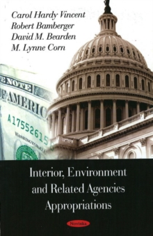 Interior, Environment & Related Agencies Appropriations, Hardback Book