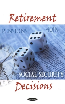 Retirement Decisions, Hardback Book