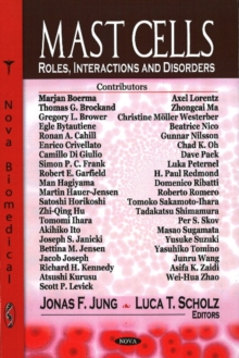 Mast Cells : Roles, Interactions and Disorders, Hardback Book
