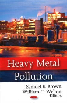 Heavy Metal Pollution, Hardback Book