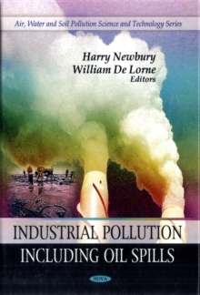 Industrial Pollution : Including Oil Spills, Hardback Book
