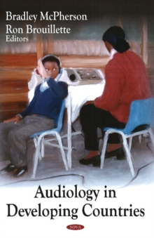 Audiology in Developing Countries, Hardback Book