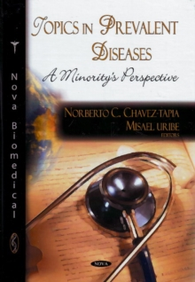 Topics in Prevalent Diseases : A Minority's Perspective, Hardback Book
