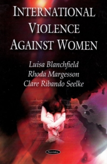 International Violence Against Women, Paperback Book