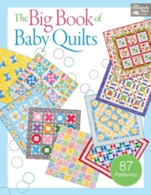 The Big Book of Baby Quilts, Paperback / softback Book
