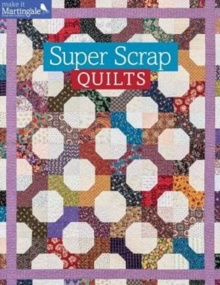 Super Scrap Quilts, Paperback / softback Book