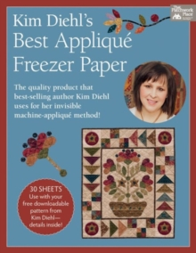 Kim Diehl's Best Applique Freezer Paper : 14 Favorites from Quiltmaker Magazine, Loose-leaf Book