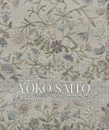 Yoko Saito Through the Years, Hardback Book