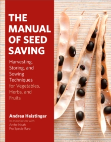 The Manual of Seed Saving, Hardback Book