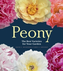 Peony : The Best Varieties for Your Garden, Hardback Book