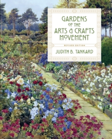 Gardens of the Arts & Crafts Movement, Hardback Book