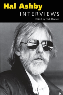 Hal Ashby : Interviews, Paperback / softback Book