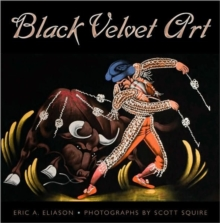 Black Velvet Art, Hardback Book