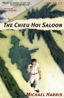 The Chieu Hoi Saloon, Paperback Book