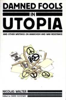 Damned Fools In Utopia, Paperback / softback Book