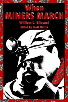 When Miners March, Paperback Book