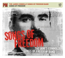 Songs Of Freedom : The James Connolly Songbook, CD-Audio Book