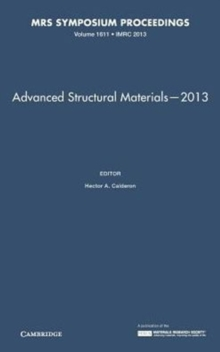 Advanced Structural Materials-2013: Volume 1611, Hardback Book
