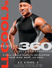 LL Cool J Platinum 360 Diet and Lifestyle, Hardback Book