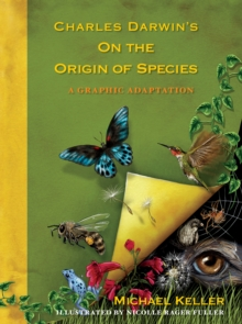 Charles Darwin's On the Origin of Species : A Graphic Adaptation, Paperback Book