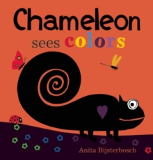 Chameleon Sees Colors, Hardback Book
