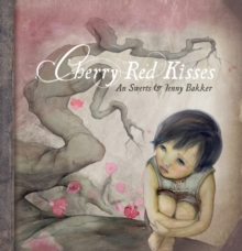 Cherry Red Kisses, Hardback Book