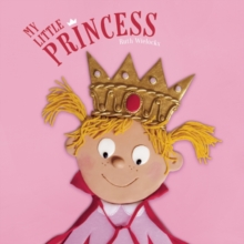My Little Princess, Hardback Book