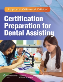 Lippincott Williams & Wilkins' Certification Preparation for Dental Assisting, Paperback / softback Book