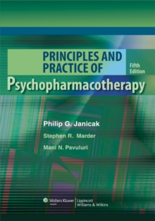 Principles and Practice of Psychopharmacotherapy, Hardback Book