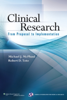 Clinical Research : From Proposal to Implementation, Paperback Book