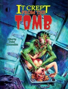 It Crept From The Tomb : The Best of From The Tomb, Volume 2, Paperback / softback Book
