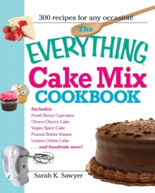 The Everything Cake Mix Cookbook, Paperback / softback Book