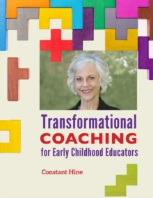 Transformational Coaching for Early Childhood Educators, Paperback / softback Book