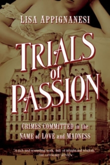 Trials of Passion - Crimes Committed in the Name of Love and Madness, Hardback Book