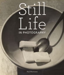 Still Life in Photography, Hardback Book