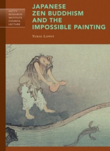 Japanese Zen Buddhism and the Impossible Painting, Paperback / softback Book