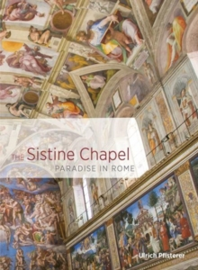 The Sistine Chapel - Paradise in Rome, Paperback / softback Book