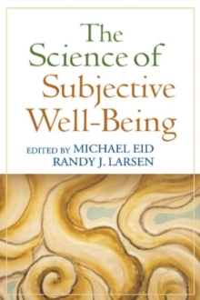 The Science of Subjective Well-Being, Paperback / softback Book