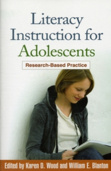 Literacy Instruction for Adolescents : Research-Based Practice, Paperback Book