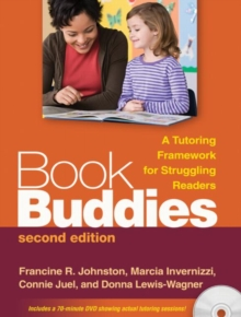 Book Buddies, Second Edition : A Tutoring Framework for Struggling Readers, Paperback / softback Book