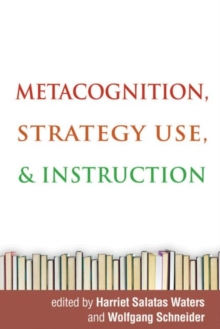 Metacognition, Strategy Use, and Instruction, Hardback Book