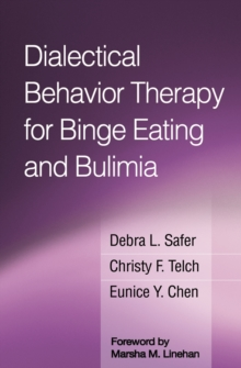 Dialectical Behavior Therapy for Binge Eating and Bulimia, EPUB eBook