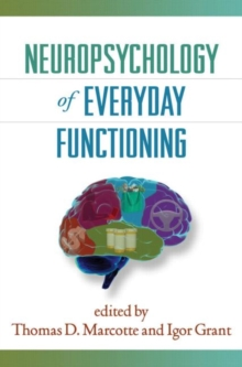 Neuropsychology of Everyday Functioning, Hardback Book