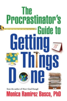 The Procrastinator's Guide to Getting Things Done, Hardback Book