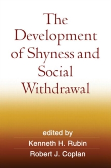 The Development of Shyness and Social Withdrawal, Hardback Book