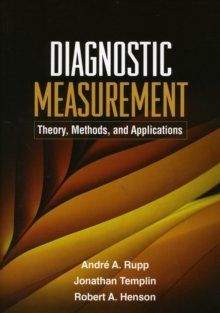 Diagnostic Measurement : Theory, Methods, and Applications, Paperback / softback Book