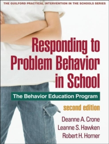 Responding to Problem Behavior in Schools, Second Edition : The Behavior Education Program, Paperback Book
