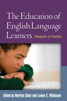 The Education of English Language Learners : Research to Practice, Hardback Book
